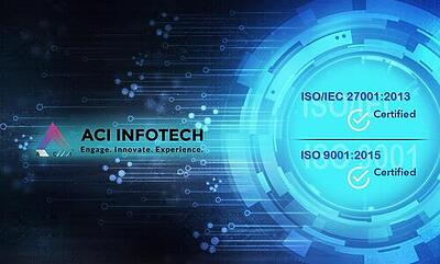 ACI Infotech Achieves ISO 27001 & 9001..